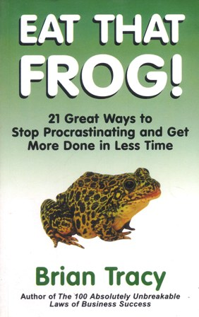 Eat That Frog ! - Eat That Frog ! - Brian Tracy - Personal