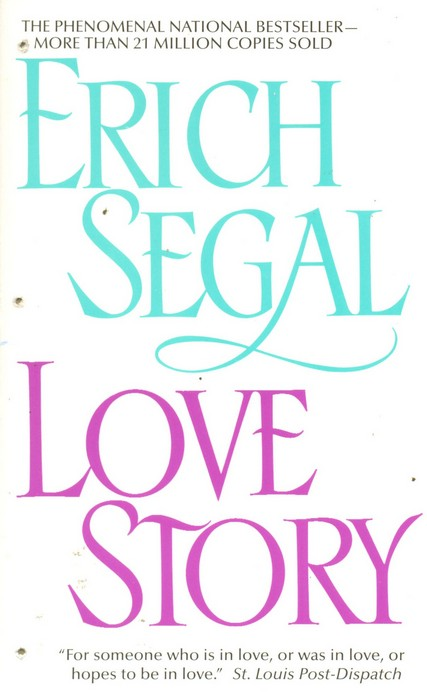 Love Story Love Story Erich Segal Fiction Literary